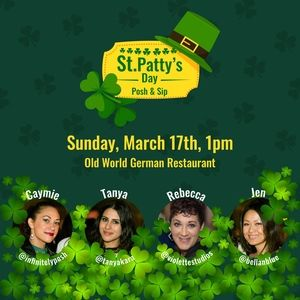 St. Patty's Day Posh & Sip, Sunday, March 17th